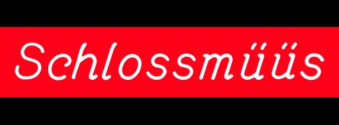Schlossmüüs